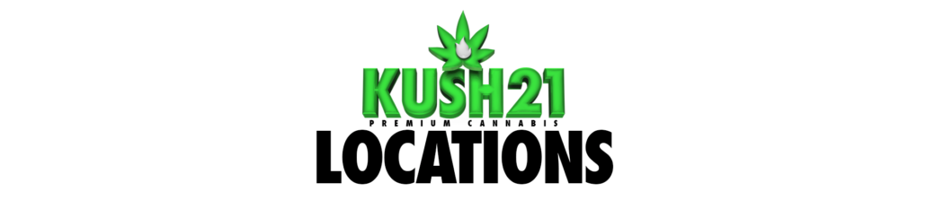 Kush21 | Recreational Cannabis Dispensary Near Me | Weed