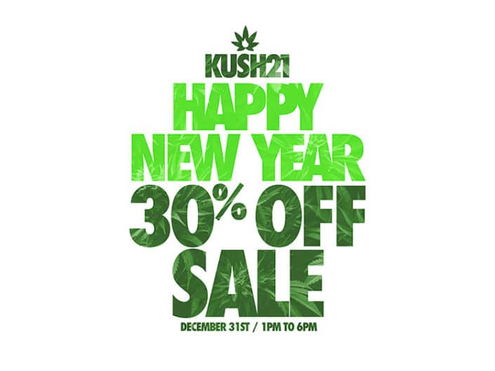 New Years Eve Cannabis Sale at Kush21. Seatac Recreational Cannabis.