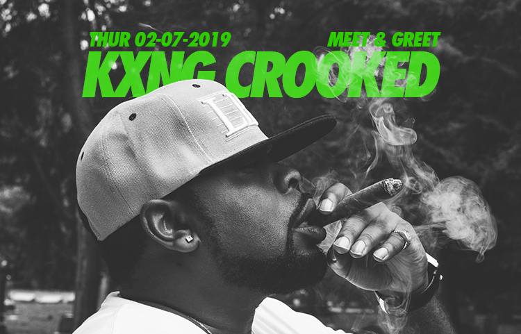 Kxng Crooked Meet and Greet Thurs 02/07/2019