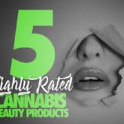 5 highly rated cannabis beauty products