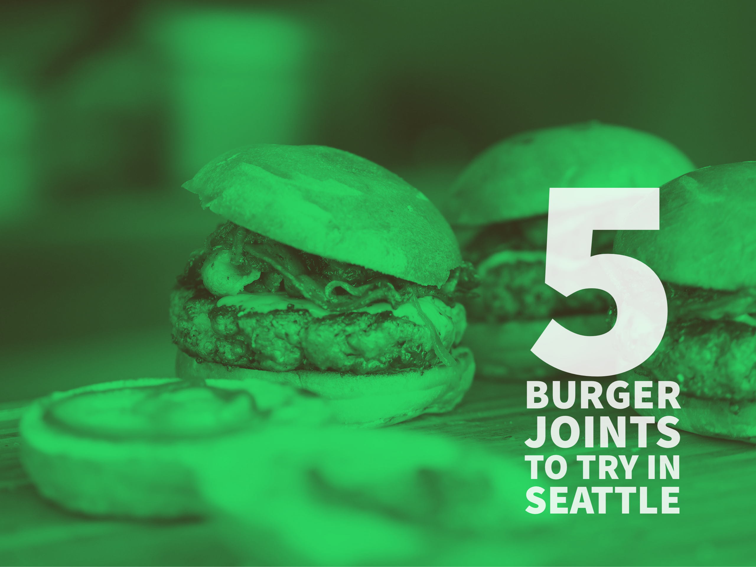 5 Burger Joints to Try in Seattle