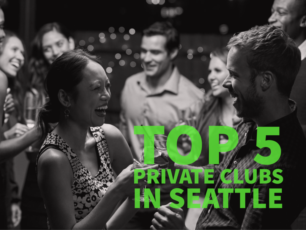 Top 5 Private Clubs in Seattle