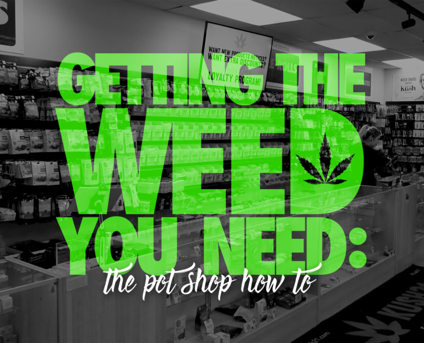 Pot Shop How To