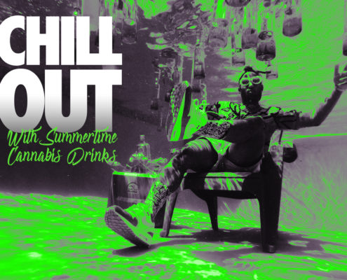 Chill Out with Cannabis