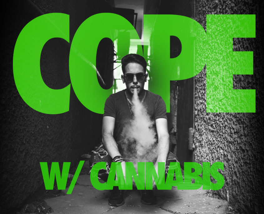 Cope with stress using Cannabis