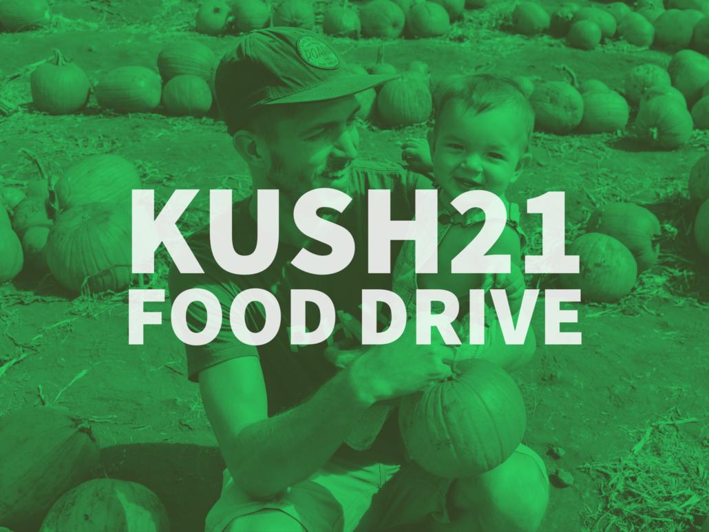Kush21 Food Drive