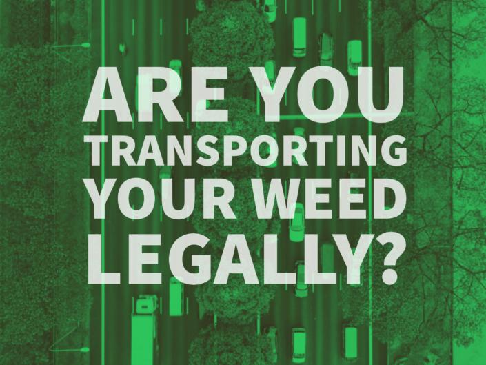 Transporting Weed