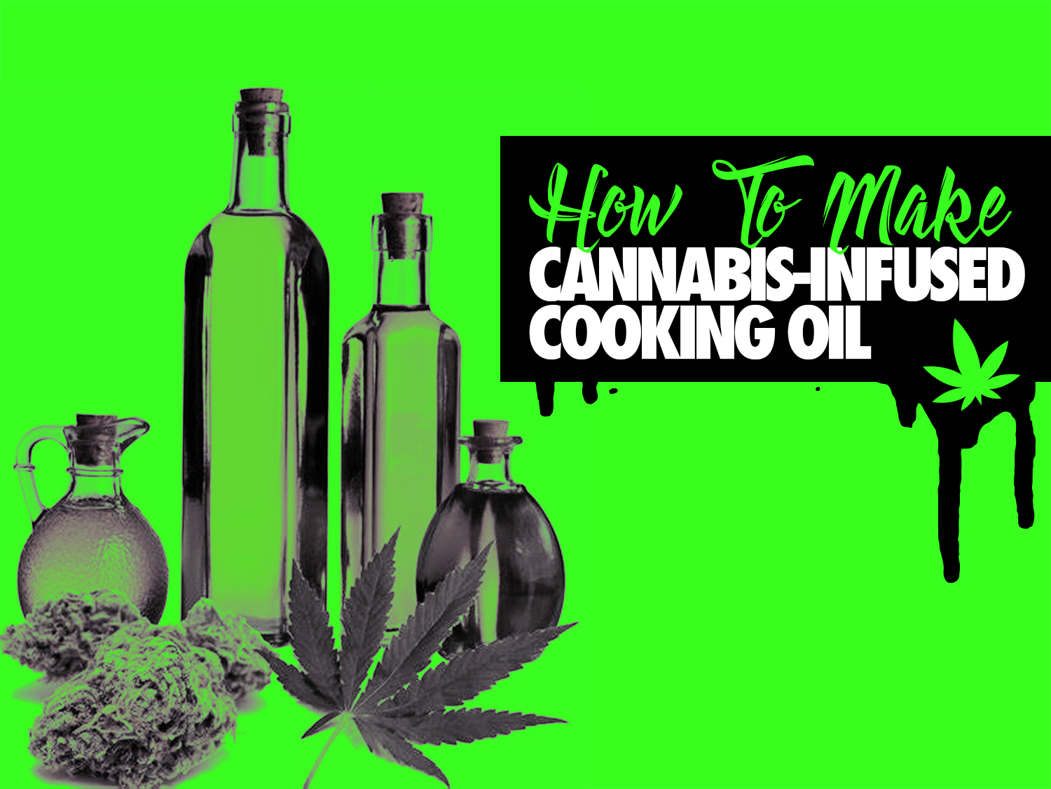 How to Make Cannabis-Infused Cooking Oil