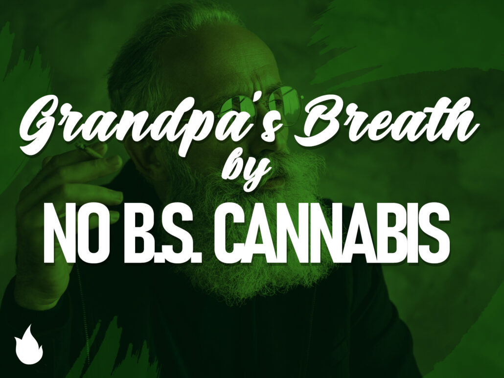 Grandpa's Breath Cannabis