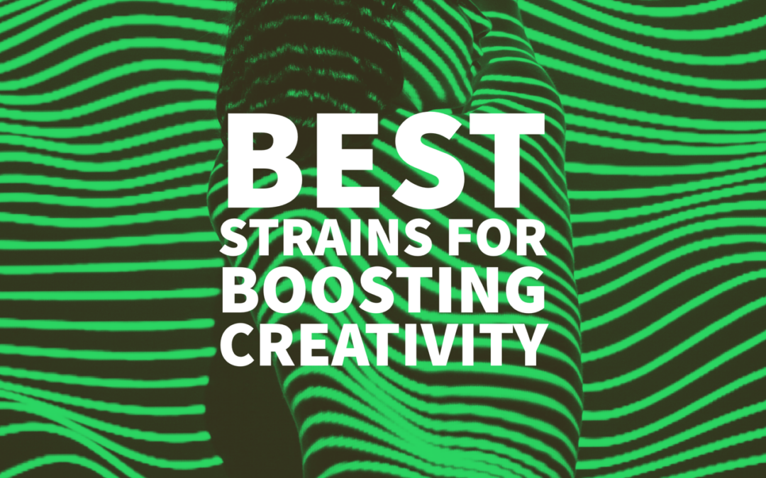 Best Strains for Boosting Creativity