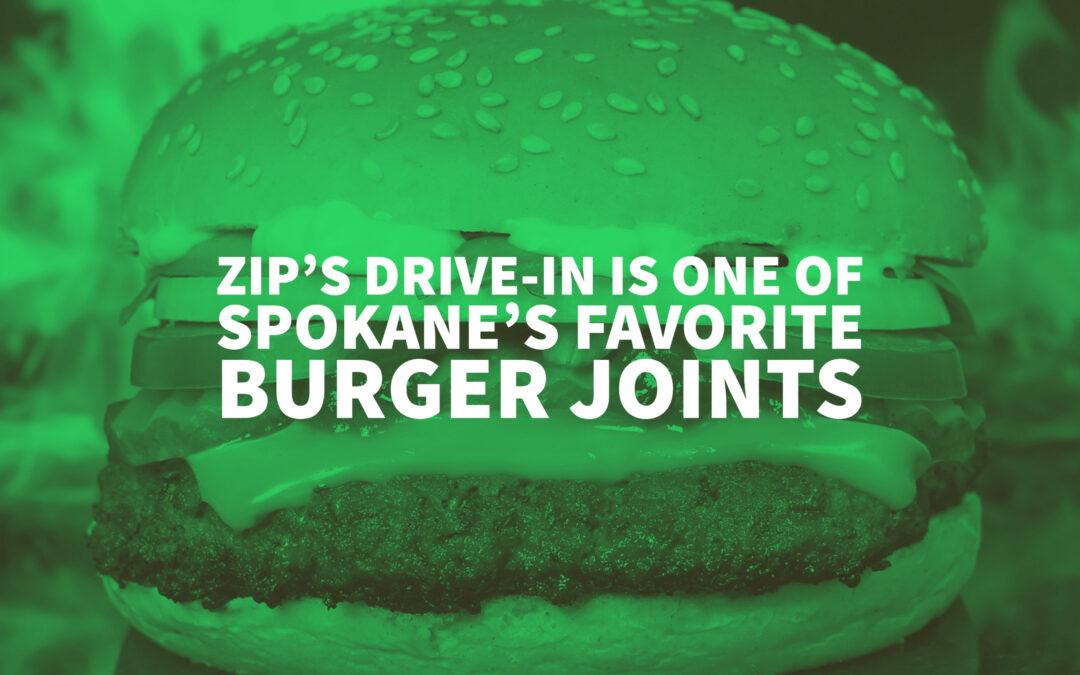 Zip's Drive-In Is One Of Spokane's Favorite Burger Joints