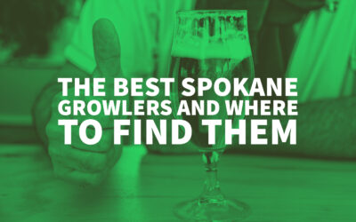 The Best Spokane Growlers And Where To Find Them