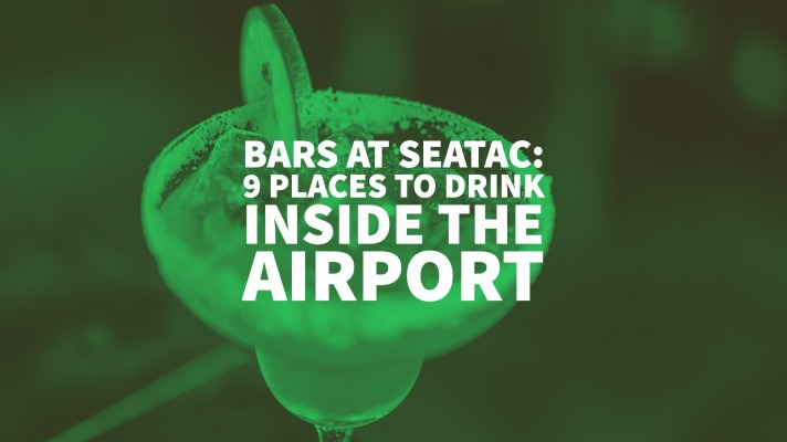 Bars At Seatac: 9 Places To Drink Inside The Airport