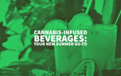 Major Cannabis-infused beverages: your new summer go-to